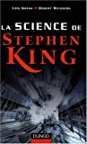 echange, troc Lois H. Gresh - La science de Stephen King