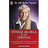 Voyage au-del� de mon cerveaupar Jill Bolte Taylor