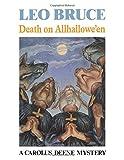 Death On Allhallowe'en: A Carolus Deene Mystery (089733292X) by Leo Bruce
