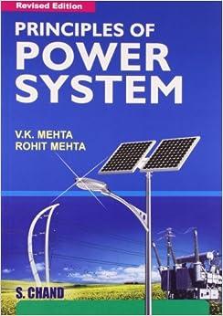 Principles of Power System: V. K. Mehta, Rohit Mehta