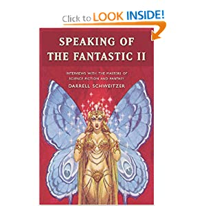 Speaking of the Fantastic by Darrell Schweitzer