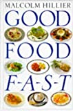 Good Food Fast (0751301647) by Hillier, Malcolm