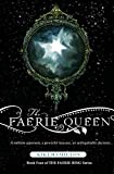 The Faerie Queen (The Faerie Ring)