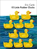 10 Little Rubber Ducks (0007202423) by Carle, Eric