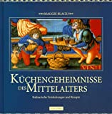 Kchengeheimnisse des Mittelalters