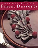 img - for Michel Roux's Finest Desserts book / textbook / text book