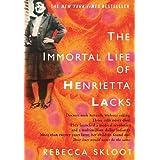 The Immortal Life of Henrietta Lacks ~ Rebecca Skloot