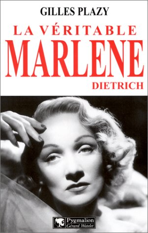 La véritable Marlène Dietrich