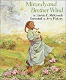 Mirandy and Brother Wind (0394887654) by Pinkney, Jerry