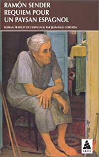 Requiem pour un paysan espagnol : roman, Sender, Ramón José