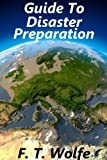 Disaster Preparation: Being Prepared for any Catastrophe