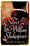 The Secret Life of William Shakespeare (English Edition)