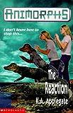 The Reaction (Animorphs)