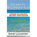 Les secrets de la relaxation facile, m�thode de relaxation anti-stress, livre1par Rober Doncy