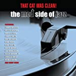 That Cat Was Clean!: The Mod Side Of...