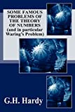 Some Famous Problems of the Theory of Numbers and in particular Waring's Problem (1434433137) by Hardy, G. H.