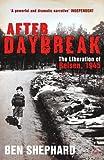 After Daybreak: The Liberation of Belsen, 1945