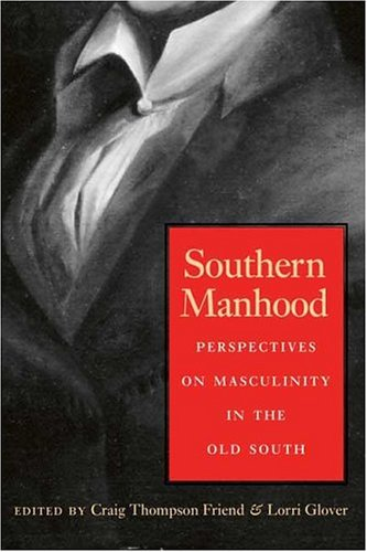 the history of masculinity essays