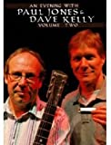 Paul Jones And Dave Kelly - An Evening With Paul Jones And Dave Kelly Vol.2 [2004] [DVD] [2007]