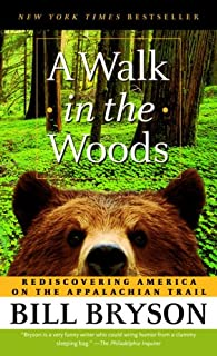 Book Cover: A Walk in the Woods: Rediscovering America on the Appalachian Trail