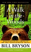 A Walk in the Woods: Rediscovering America on the Appalachian Trail by Bill Bryson cover image