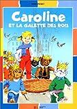 """Afficher """"Caroline et la galette des rois"""""""