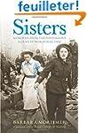 Sisters: Extraordinary true-life stor...