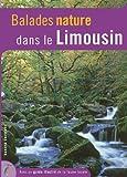echange, troc Guide Dakota - Balades nature en Limousin