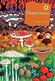 Mushrooms (The British Wildlife Collection)