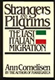 Strangers and pilgrims: The last Italian migration