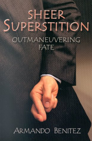 Sheer Superstition: Outmaneuvering Fate
