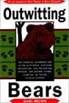 Outwitting Bears: The Essential Handb...