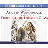 Alice in Wonderland: AND Through the Looking Glass (Radio Collection)by Lewis Carroll