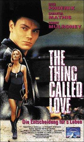 The Thing Called Love - Die Entscheidung fürs Leben [VHS]