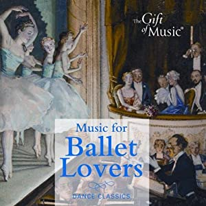 Music for Ballet Lovers by The Gift of Music