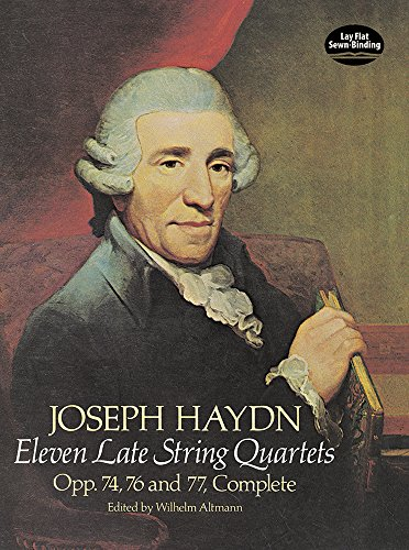 Eleven Late String Quartets, Opp. 74, 76 and 77, Complete (Dover Chamber Music Scores)