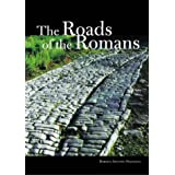 The Roads of the Romans (Getty Trust Publications: J. Paul Getty Museum)by Romolo Augusto Staccioli