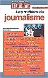 Les m�tiers du journalisme, nouvelle �dition par Civard-Racinais