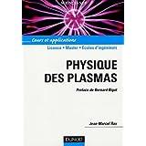 Physique des plasmas : Cours et applicationspar Marcel Rax