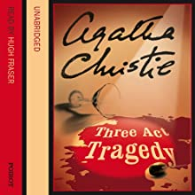 Three Act Tragedy Audiobook by Agatha Christie Narrated by Hugh Fraser