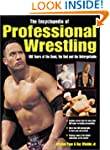 The Encyclopedia of Professional Wres...