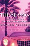 The Season: Inside Palm Beach and America's Richest Society (0060193913) by Kessler, Ronald