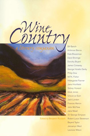 Wine Country : A Literary Companion, BENJAMIN RUSSACK