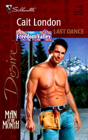 Image for Last Dance (Silhouette Desire, No. 1285) (Freedom Valley) (Silhoette Desire)