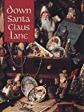 Down Santa Claus Lane (Christmas Remembered)