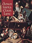 Down Santa Claus Lane