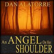 An Angel on Her Shoulder | [Dan Alatorre]