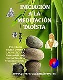 Iniciaci�n a la meditaci�n Tao�sta