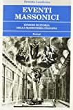 img - for Eventi massonici. Episodi di storia della massoneria italiana book / textbook / text book