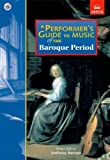 A Performers Guide to Music of the Baroque Period (Performers Guides (Abrsm))